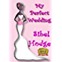 My Perfect Wedding: A wacky and witty romantic crime caper full of laughs, adventure, and mayhem (Helen Grey Book 2)