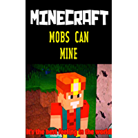 Funny Minecraft Comic: Mobs Can Mine - Interesting Story