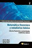 Matemática financiera y estadística básica (Colección Manuales de Asesoramiento Financiero nº 2)