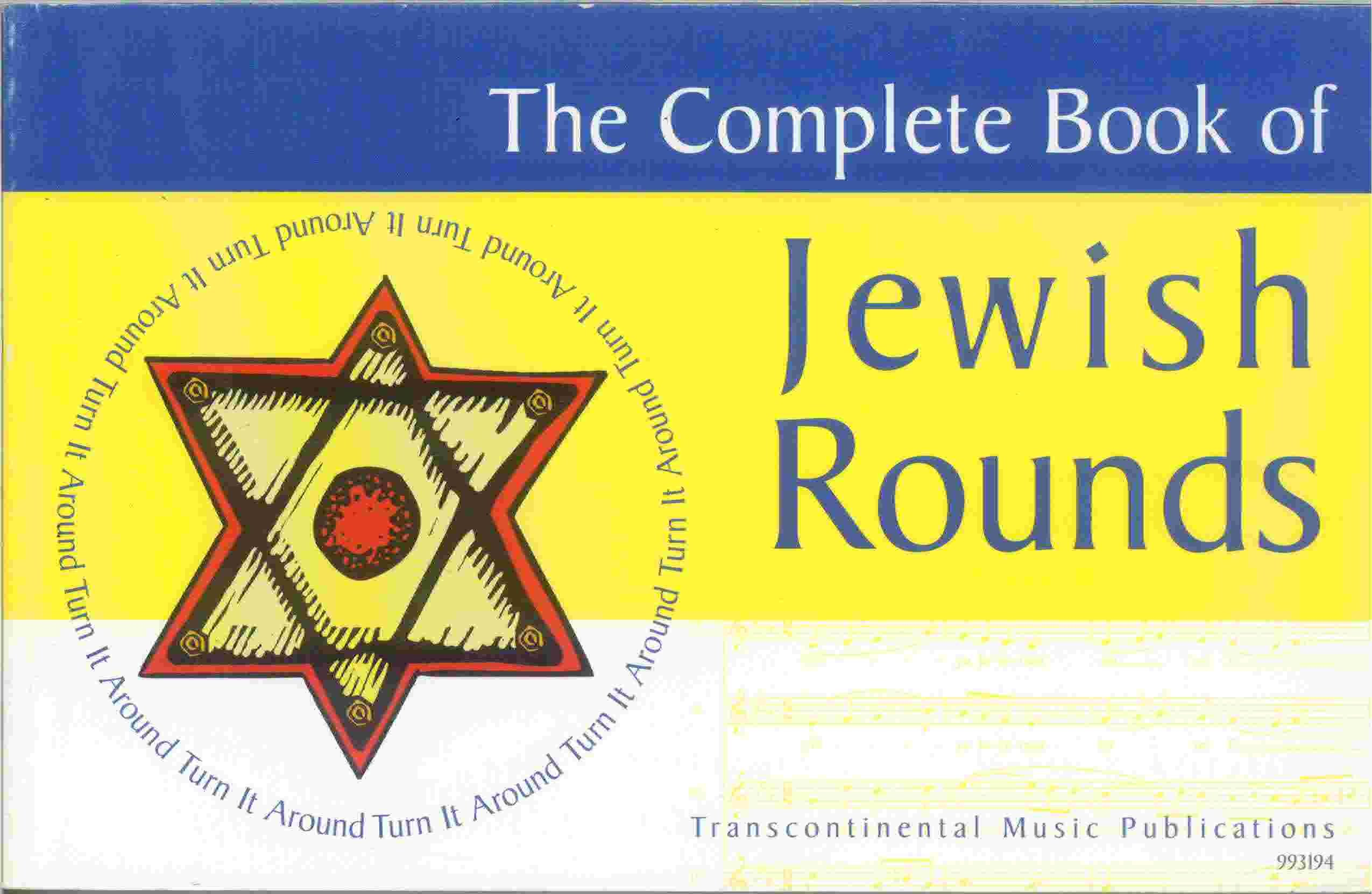 The Complete Book of Jewish Rounds: (Turn It Around)