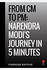 From CM to PM: Narendra Modi's Journey in 5 Minutes (Rupa Quick Reads) Kindle Edition
