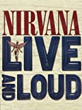 Nirvana - Live and loud