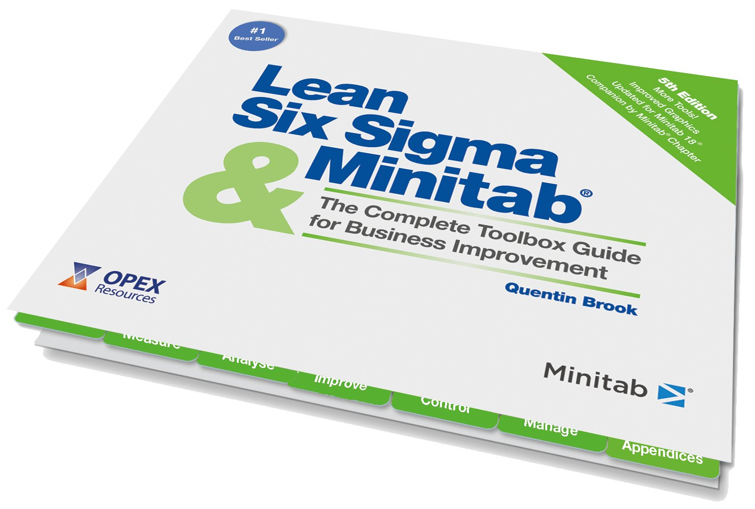 Lean Six Sigma and Minitab (5th Edition): The Complete Toolbox Guide for  Business Improvement: Quentin Brook: 9780995789906: Amazon.com: Books