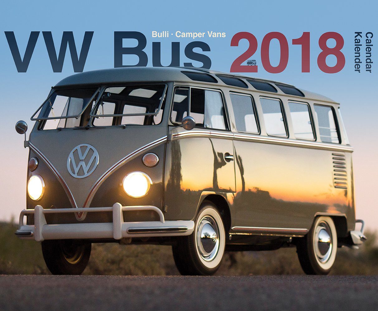 Vw Bus 2018 >> Vw Bus Bulli 2018 9781617015854 Amazon Com Books