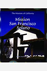 Mission San Francisco Solano (Missions of California) Library Binding