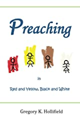 Preaching in Red and Yellow, Black and White Kindle Edition