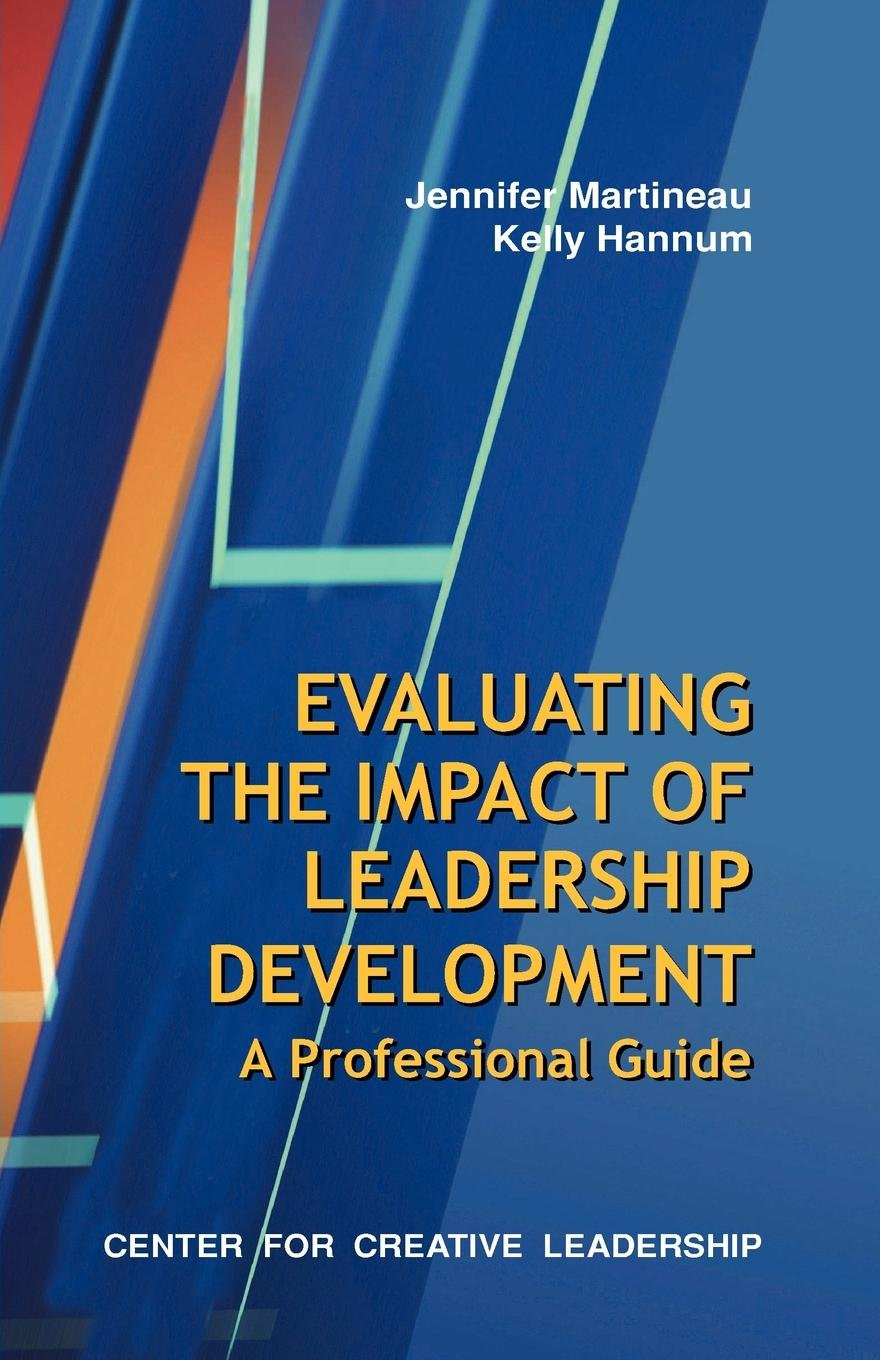 Read Online Evaluating the Impact of Leadership Development: A Professional Guide ebook