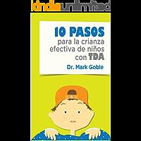 10 PASOS para la crianza efectiva de niños con TDA