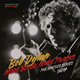 More Blood, More Tracks: The Bootleg Series...