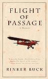 Flight of Passage: A True Story