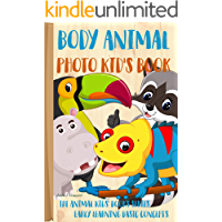 Body Animal Photo Kid's Book: Early Learning Basic Concepts (The Animal Kids' Books Series  Book 7) (English Edition)