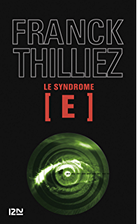 Le Syndrome E (Thriller t. 1) (French Edition)
