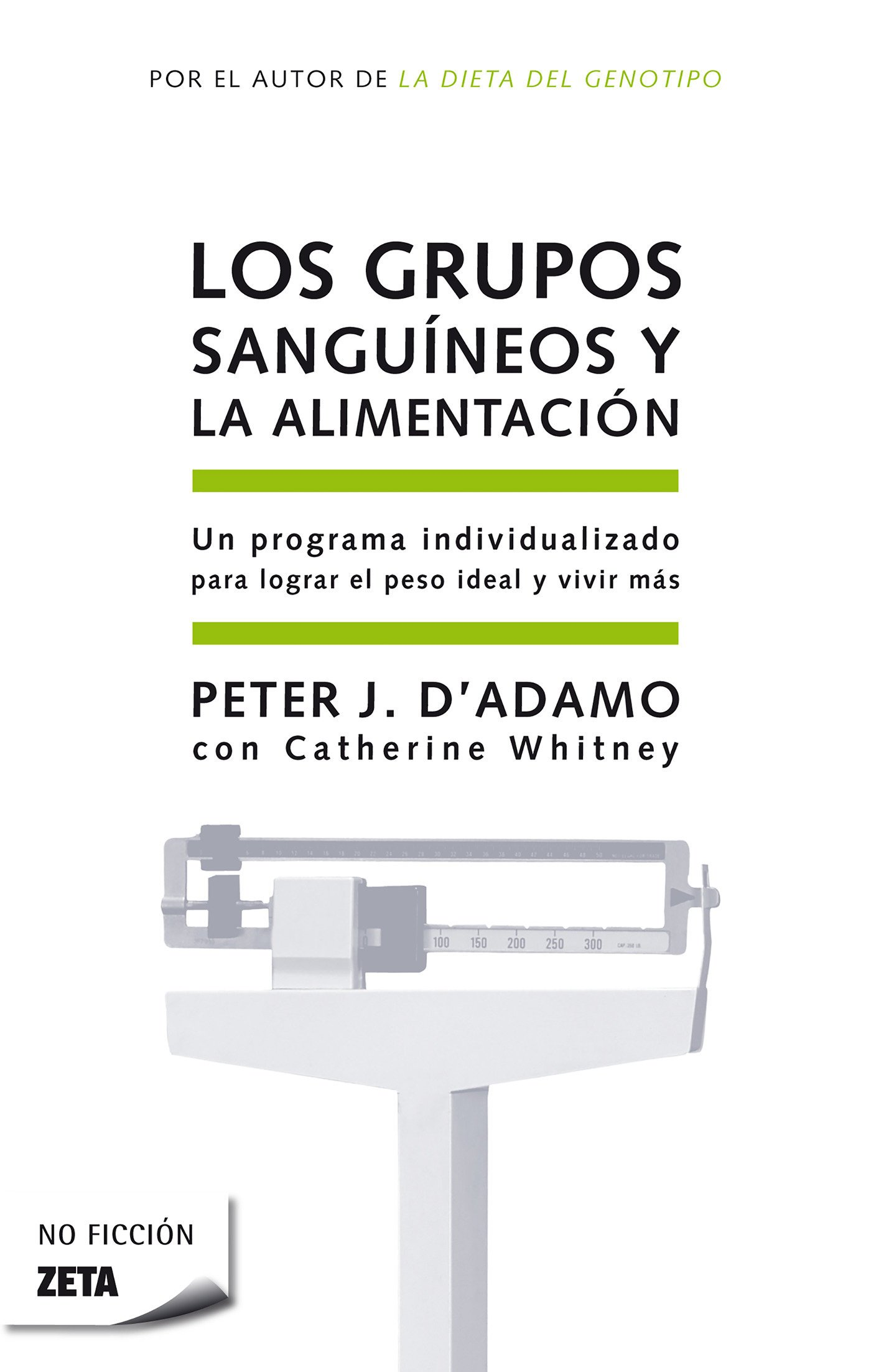 Los grupos sanguíneos y la alimentación / Eat Right for Your Type (Zeta No Ficcion) (Spanish Edition) ebook