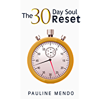 The 30 Day Soul Reset