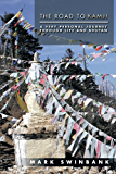 The Road to Kamji: A Very Personal Journey Through Life and Bhutan