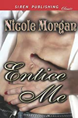 Entice Me (Siren Publishing Classic) Paperback