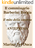 Il commissario Barberini Borgia - Il mito della caverna - Anteprima