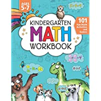 Kindergarten Math Workbook: 101 Fun Math Activities and Games | Addition and Subtraction, Counting, Worksheets, and More…