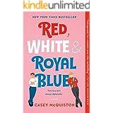 Red, White & Royal Blue: A Novel