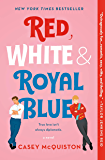 Red, White & Royal Blue: A Novel (English Edition)