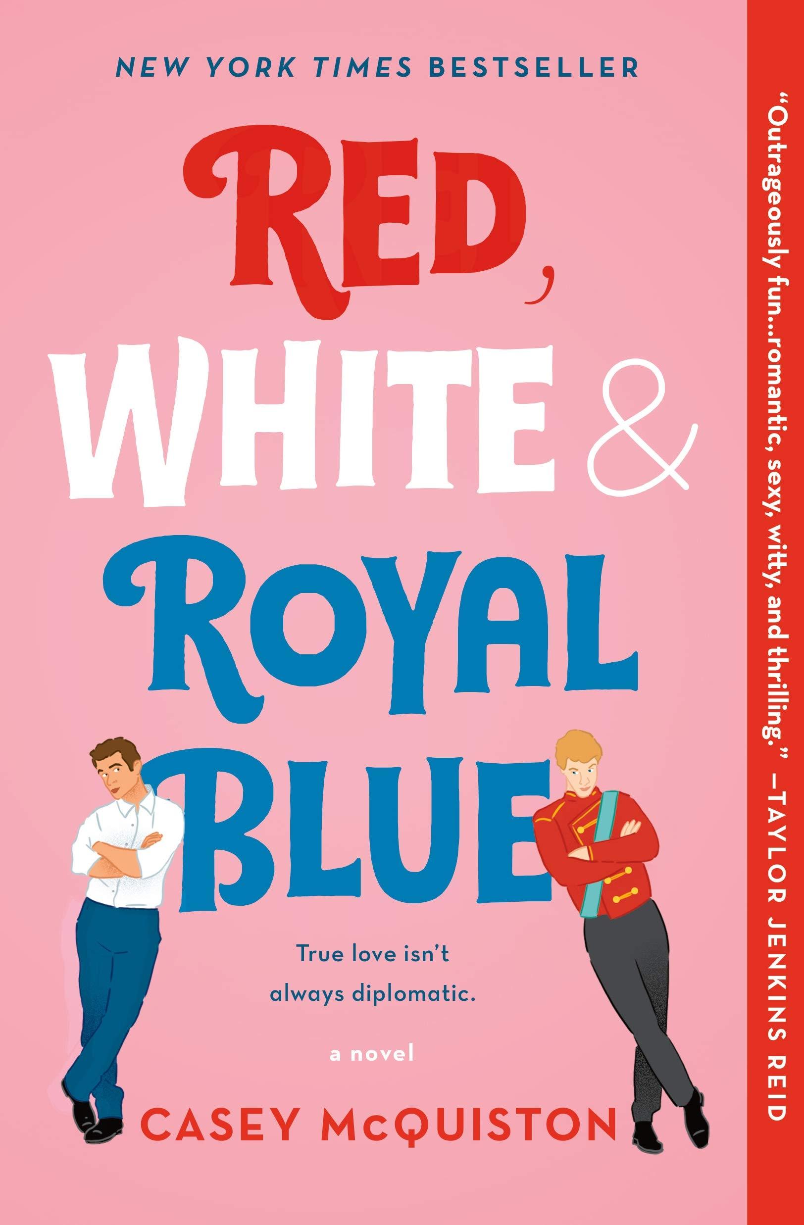 Amazon.com: Red, White & Royal Blue (9781250316776): McQuiston ...