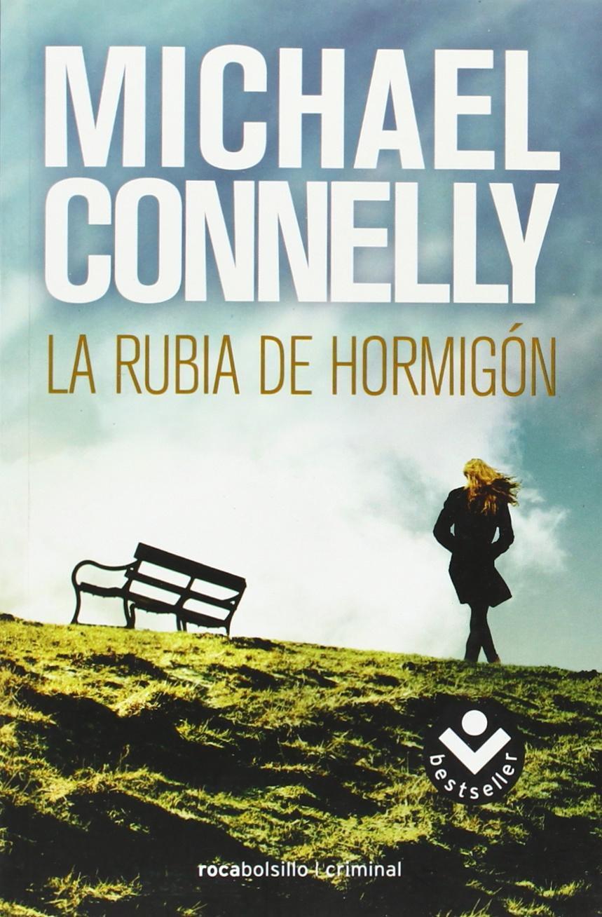 Amazon.com: La rubia del hormigon (Spanish Edition) (Harry Bosch)  (9788492833252): Michael Connelly: Books