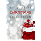 The Ultimate Christmas Collection: 150+ authors & 400+ Christmas Novels, Stories, Poems, Carols & Legends (English Edition)