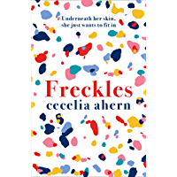 Freckles: The must read new novel from the Sunday Times bestselling author of PS, I Love You