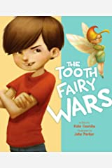 The Tooth Fairy Wars Kindle Edition