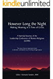 However Long the Night: Making Meaning in a Time of Crisis