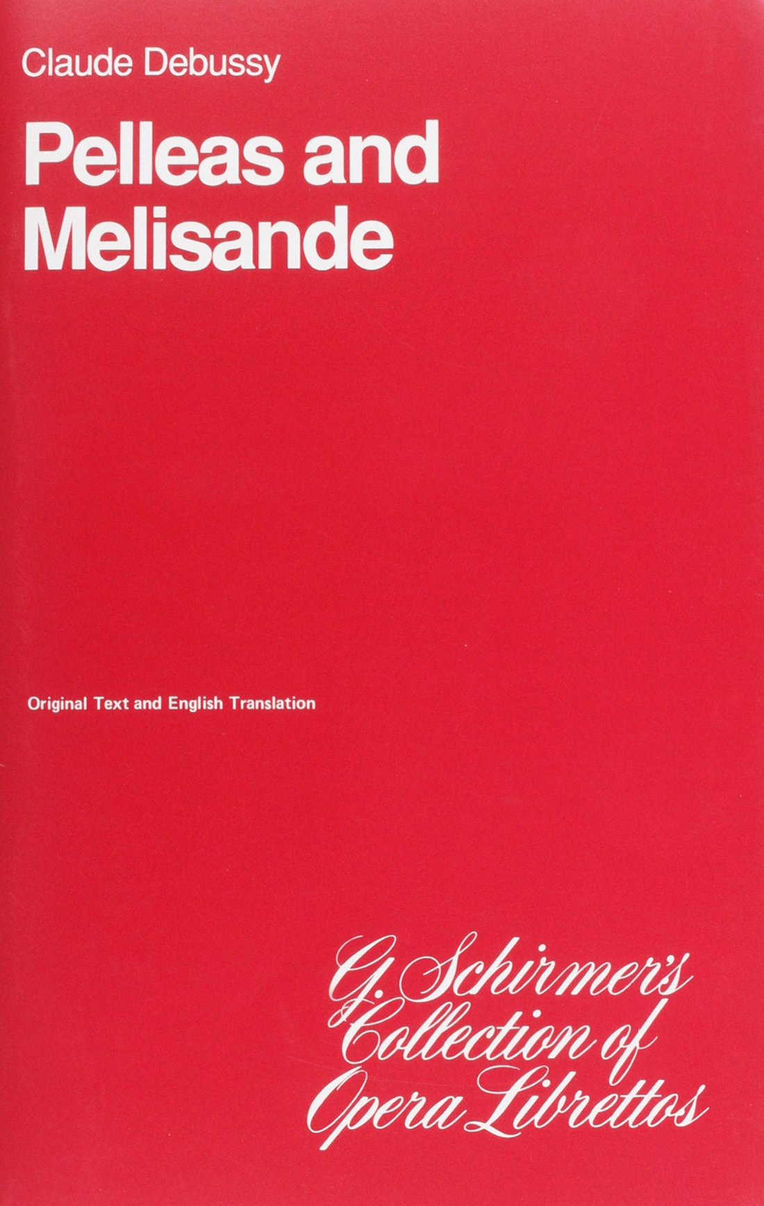 Pelleas And Melisande  Libretto