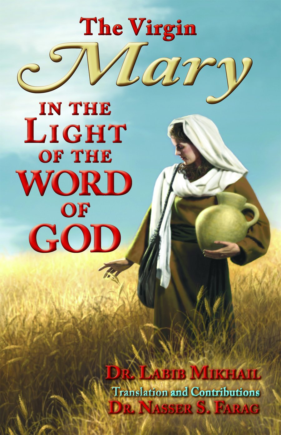 The Virgin Mary in the Light of the Word of God