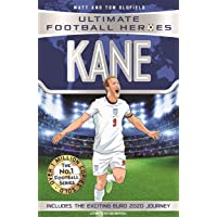 Kane (Ultimate Football Heroes - the No. 1 football series) Collect them all!: Includes Exciting Euro 2020 Journey…
