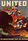 United The United Nations Fight For Freedom WPA War Propaganda Poster 12x18