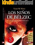 Los niños de Belzéc. Espionaje en la Segunda Guerra Mundial: Thriller en español sobre el nazismo y el holocausto judío. (Saga de Frédéric Poison nº 2) (Spanish Edition)
