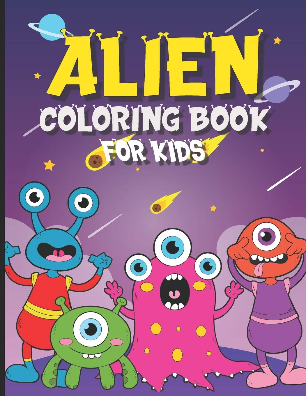 Alien Coloring Book For Kids 30 Coloring Pages For Boys And Girls Ages 4 8 Larson Laura 9798689680675 Amazon Com Books