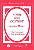 Form versus Content: Sex and Money