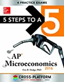 5 Steps to a 5 AP Microeconomics 2016, Cross-Platform Edition