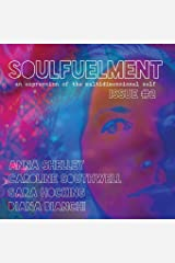 Soulfuelment Issue 2 Paperback