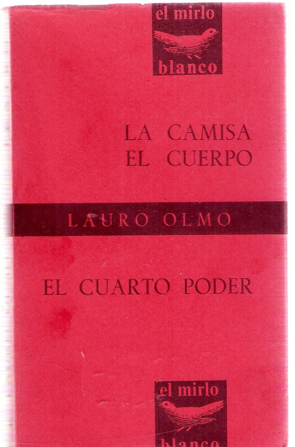 Lauro Olmo - La Camisa, El Cuerpo & El Cuarto Poder: Jose Menleon, n ...
