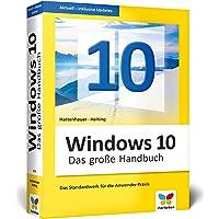 Windows 10: Das große Handbuch.