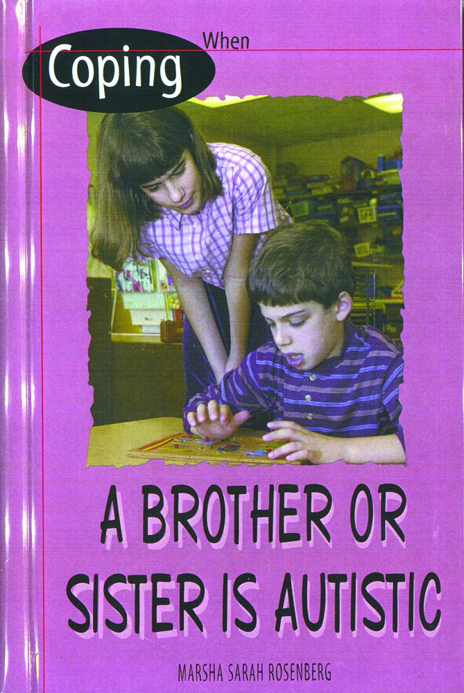 Coping When a Brother or Sister Is Autistic pdf epub