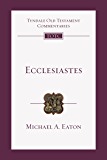 Ecclesiastes (Tyndale Old Testament Commentaries)
