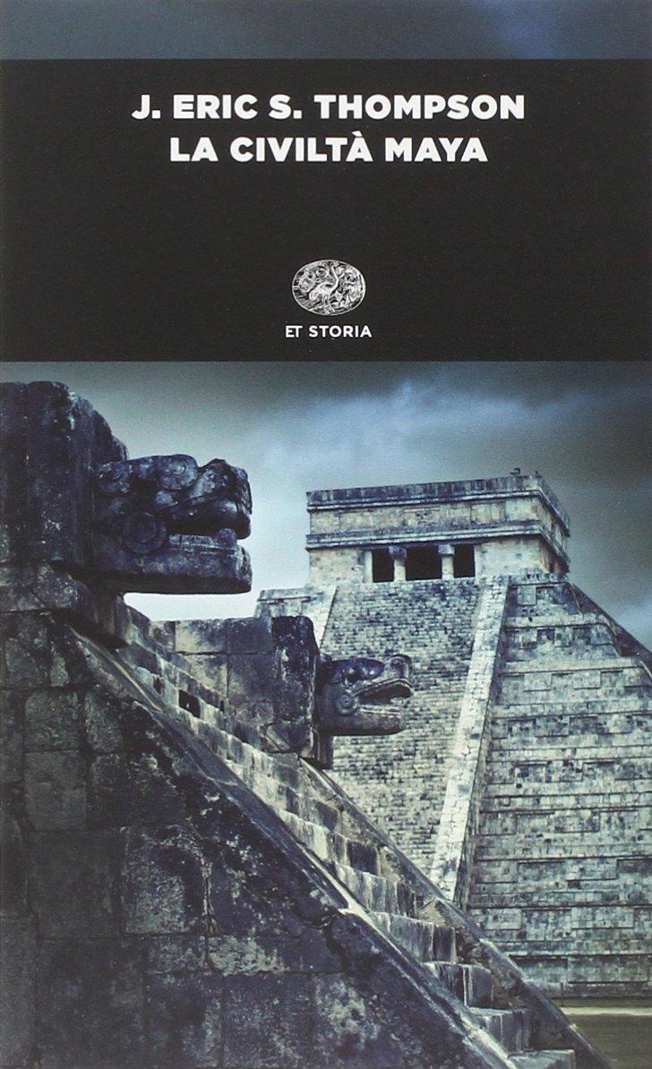 La civiltà maya Copertina flessibile – 2 lug 2014 J. Eric Thompson A. Guaraldo U. Tolomei Einaudi