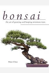 Bonsai: The Art of Growing and Keeping Miniature Trees Capa comum