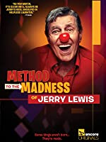 Method to the Madness of Jerry Lewis