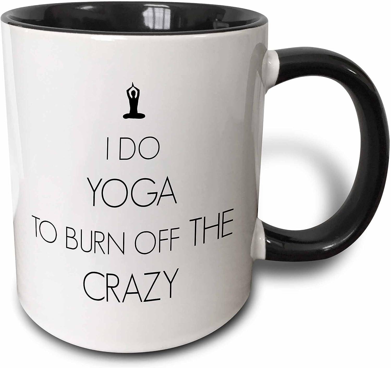 11 oz 3dRose I Do Yoga to Burn Off The Crazy Two Tone Black Mug Black//White