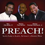 PREACH! Love Like a Lady, Attract a Good Man