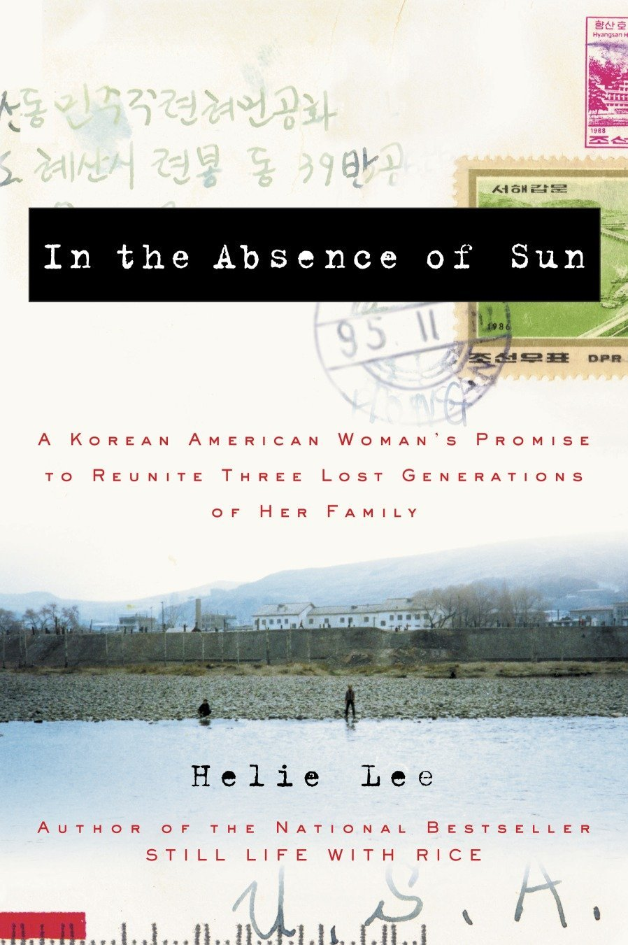 In the Absence of Sun: A Korean American Woman's Promise to Reunite Three Lost Generations of Her Family pdf