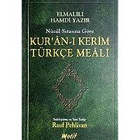 Nüzul Sırasına Göre Kur'an-ı Kerim Türkçe Meali